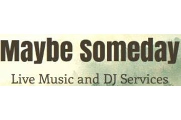 Maybe Someday Live Music and DJ Service