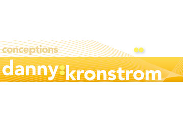 Conceptions Danny Kronstrom