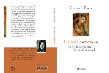 Geneviève Parent sexologue clinicienne et psychothérapeute à Montréal: L'intimité harmonieuse