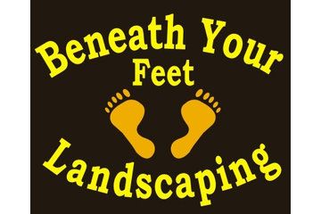 Beneath Your Feet Landscaping