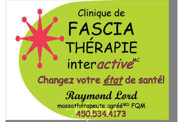 Clinique de fasciathérapie InterActive(MC) Raymond Lord, massothérapeute agréé(MD) FQM